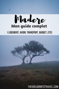 Madere - Guide complet